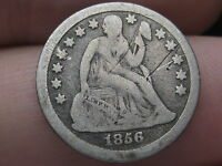 1856 SEATED LIBERTY DIME- VG/ GOOD DETAILS- SMALL DATE