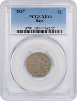 1867 5C PCGS EXTRA FINE 40 WITH RAYS BETTER DATE - SHIELD NICKEL - BETTER DATE