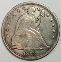 1872 SEATED LIBERTY DOLLAR -  EXTRA FINE  TYPE COIN - STRONG DETAILS