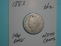 1883 LIBERTY HEAD V-NICKEL SEMI-KEY DATE 5 CENT 1883-P LOT 2 WITH CENTS