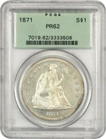 1871 $1 PCGS PR 62 OGH - LIBERTY SEATED DOLLAR - OLD GREEN LABEL HOLDER