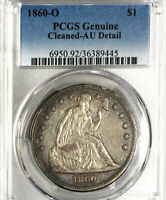 1860-O $1 PCGS GENUINE-CLEANED AU DETAIL-LIBERTY SEATED DOLLAR