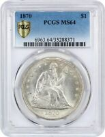 1870 $1 PCGS MINT STATE 64 - FLASHY WHITE EXAMPLE - LIBERTY SEATED DOLLAR