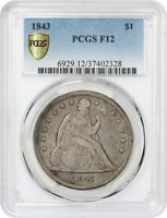 1843 $1 PCGS F12 - LOW MINTAGE DATE - LIBERTY SEATED DOLLAR - LOW MINTAGE DATE