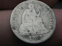 1872 SEATED LIBERTY SILVER DIME- GOOD/VG OBVERSE DETAILS