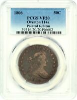 1806 50C PCGS VF20 OVERTON 114A, POINTED 6, STEM GREAT TYPE COIN