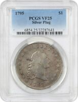 1795 FLOWING HAIR $1 PCGS VF25 SILVER PLUG HISTORIC TYPE COIN