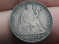 1873 S SEATED LIBERTY SILVER DIME- GOOD DETAILS