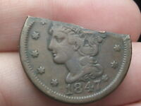 1847 BRAIDED HAIR LARGE CENT PENNY- CUT IN HALF