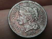 1874 THREE 3 CENT NICKEL- VG/FINE DETAILS