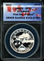 CANADA 2013 $10 ANACS SP70  MATTE PROOF  O CANADA SUMMER LIFE 1ST DAY OF ISSUE