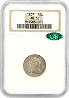 1807 10C NGC/CAC AU55 - LOVELY TYPE COIN - BUST DIME - LOVELY TYPE COIN