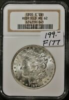1890-S MORGAN SILVER DOLLAR.  IN NGC HOLDER.  REDFIELD MINT STATE 62.   F177