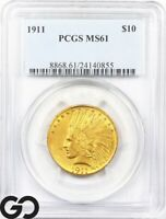 1911 PCGS MS 61 GOLD EAGLE $10 GOLD INDIAN MINT STATE 61