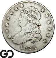 1822 CAPPED BUST QUARTER  BETTER DATE COLLECTOR COIN