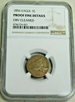 1856 NGC PROOF FINE DETAIL FLYING EAGLE CENT OBV CLEANED