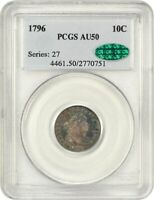 1796 10C PCGS/CAC AU50 - BEAUTIFUL TONING - BUST DIME - BEAUTIFUL TONING