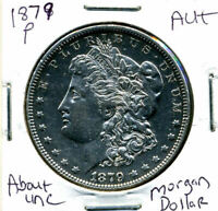 1879 P  AU MORGAN DOLLAR 100 CENT  ABOUT UNCIRCULATED 90 SILVER US $1 COIN 818