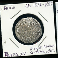 1 REALE AD 1336 1387 PETER IV KING OF ARAGON SARDINIA CP740