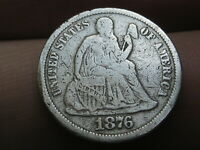 1876 P SEATED LIBERTY SILVER DIME- VG/FINE DETAILS