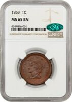 1853 1C NGC/CAC MINT STATE 65 BN -  - BRAIDED HAIR LARGE CENTS 1839-1857 -