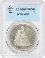 1862 $1 PCGS MINT STATE 62 EX: D.L. HANSEN - LOOKS PROOFLIKE - LIBERTY SEATED DOLLAR
