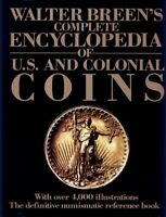 WALTER BREEN COMPLETE ENCYCLOPEDIA OF U.S. AND COLONIAL COINS