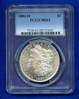 1881 O PCGS MINT STATE 61 MORGAN SILVER DOLLAR $1 US MINT BETTER DATE 1881-O PCGS MINT STATE 61