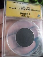 1793 FLOWING HAIR LARGE CENT- CHAIN CENT- ANACS CERTIFIED