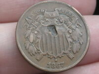 1867 TWO 2 CENT PIECE- VF DETAILS- FULL DATE- WE BOLD