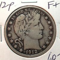 1912-P   FINE   BARBER HALF DOLLAR   FULL LIBERTY BUT HAS WEAKNESS