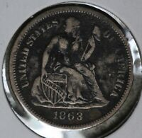 BETTER DATE 1863-S SEATED LIBERTY DIME  FINE DETALS CONDITION COIN