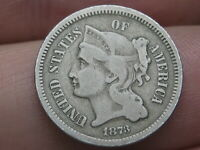 1873 THREE 3 CENT NICKEL- CLOSED 3, VG/FINE DETAILS