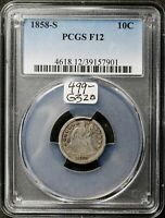 1858-S SEATED LIBERTY DIME.  IN PCGS HOLDER.  F12.  G320