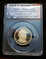 2012-S ANACS  PR70 DCAM GROVER CLEVELAND FIRST STRIKE $1 PRESIDENTIAL PROOF COIN