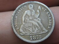 1875 P SEATED LIBERTY SILVER DIME- FINE/VF OBVERSE DETAILS