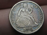 1876 P SEATED LIBERTY DIME- VF/EXTRA FINE  DETAILS