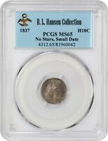 1837 H10C PCGS MINT STATE 65 NO STARS, SMALL DATE EX: D.L. HANSEN - SEATED HALF DIME