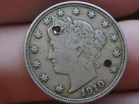 1910 LIBERTY HEAD V NICKEL- VF/EXTRA FINE  DETAILS, FULL RIMS, HOLED TWICE, OLD BUTTON?