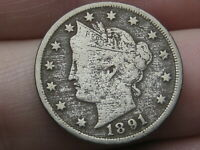 1891 LIBERTY HEAD V NICKEL- FINE/VF DETAILS, FULL RIMS