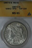 1887 - O VAM 2 RPD TOP 100  MINT STATE 61,  ANACS,  MORGAN SILVER  $1 MISS LIBERTY