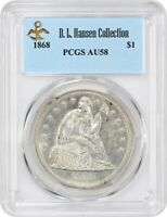 1868 $1 PCGS AU58 EX: D.L. HANSEN - LOW MINTAGE ISSUE - LIBERTY SEATED DOLLAR