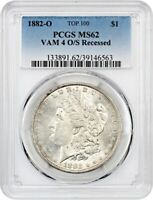 1882-O/S $1 PCGS MINT STATE 62 VAM-4, O/S RECESSED MORGAN SILVER DOLLAR