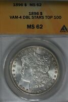 1896 $1 VAM 4 DBL STARS TOP 100 MINT STATE 62 ANACS MORGAN SILVER $1  MISS LIBERTY HEAD