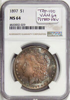 1897 $1 NGC MINT STATE 64 VAM-6A PITTED REV  TOP-100 MORGAN DOLLAR WITH  COLOR TOO