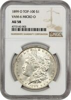 1899-O $1 NGC AU58 - MORGAN SILVER DOLLAR - POPULAR VARIETY