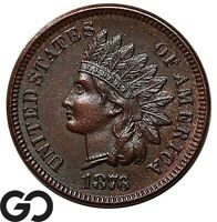 1876 INDIAN HEAD CENT PENNY CHOICE AU   BETTER DATE