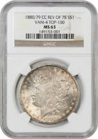 1880/79-CC REVERSE OF 1878 $1 NGC MINT STATE 63 VAM-4 MORGAN SILVER DOLLAR