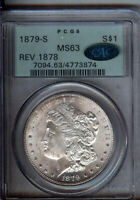 1879-S REVERSE OF 1878  - MORGAN SILVER $1 PCGS MINT STATE 63 CAC - CHOICE-GEM BU - OGH <