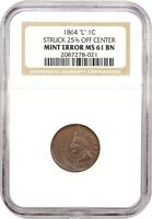 MINT ERROR: 1864-L 1C NGC MINT STATE 61 BN L ON RIBBON, STRUCK 25 OFF CENTER
